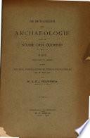 De Beteekenis Der Archaeologie Voor De Studie Der Oudheid