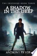 A Shadow in the Deep  The Shepherd Book 3