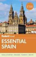 Fodor s Essential Spain