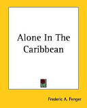 Alone In The Caribbean