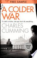 A Colder War: Free Sampler (Thomas Kell Spy Thriller, Book 2)