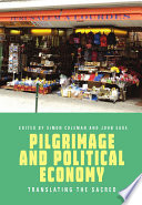 Pilgrimage and Political Economy