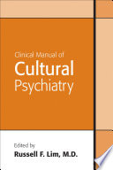 Clinical Manual Of Cultural Psychiatry book