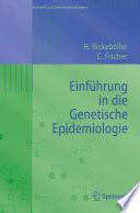 Einführung in die Genetische Epidemiologie