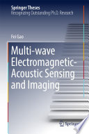 Multi Wave Electromagnetic Acoustic Sensing and Imaging