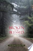 Broken to Be Blessed Pdf/ePub eBook