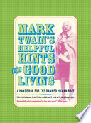 Mark Twain   s Helpful Hints for Good Living