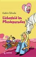 Liebesleid im Pferdeparadies