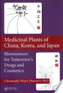 Medicinal Plants of China, Korea, and Japan Cosmetological Development Researchers Engaged In