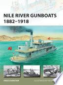 Nile River Gunboats 1882   1918