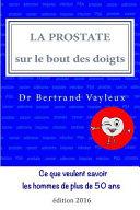 La Prostate Sur Le Bout Des Doigts