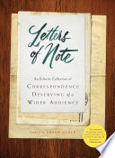 Letters Of Note: Volume 1 : never-before-seen glimpse of the events and people of...