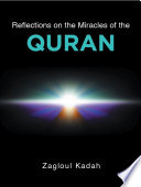 Reflections on the Miracles of the QURAN
