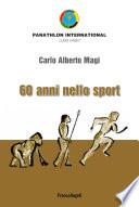 Sessant anni nello sport
