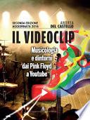 Il videoclip  Musicologia e dintorni dai Pink Floyd a Youtube