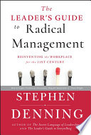 The Leader S Guide To Radical Management : today face a crisis. the...
