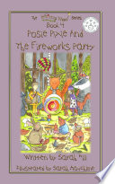POSIE PIXIE AND THE FIREWORKS PARTY - GOLD MEDAL WINNER Literary Classics International Children's Book Competition
