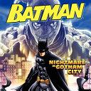 Batman Classic Nightmare In Gotham City