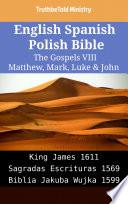 English Spanish Polish Bible The Gospels Viii Matthew Mark Luke John