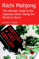 Riichi Mahjong  The Ultimate Guide to the Japanese Game Taking the World By Storm