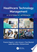 Healthcare Technology Management A Systematic Approach