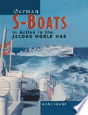 German S Boats in Action in the Second World War
