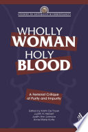 Wholly Woman  Holy Blood