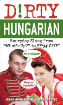 Dirty Hungarian Chattin In Hungarian With Your Friends Drop The
