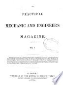 The Practical Mechanic And Engineer S Magazine