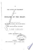 On the nature and treatment of the diseases of the heart