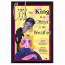 Croak  the King   a Change in the Weather