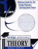 Reference Guide For Foreign Pharmacy Licensing Exam Theory  FPGEE