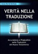 Verit   nella traduzione  Accuratezza e pregiudizio nelle traduzioni del nuovo testamento