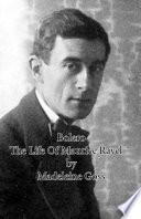 Bolero   The Life of Maurice Ravel