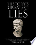 History s Greatest Lies