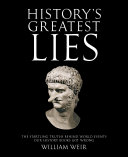 History's Greatest Lies Book