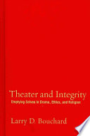 Theater and Integrity