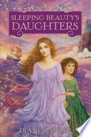 Sleeping Beauty s Daughters