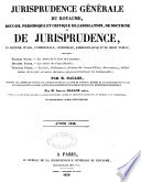 Jurisprudence g  n  rale du Royaume en mati  re civile  commerciale  criminelle et administrative