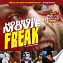 Horror Movie Freak : book that discusses fright flicks...
