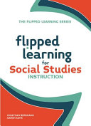 Flipped Learning for Social Studies Instruction Book PDF