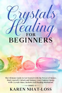 Crystals Healing For Beginners