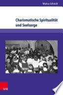 Charismatische Spiritualität und Seelsorge