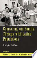 Counseling And Family Therapy With Latino Populations : enduring. family serves as the...