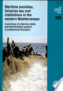 Maritime Societies, Fisheries Law and Institutions in the Western Mediterranean