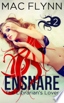 Ensnare: The Librarian's Lover #2 (Demon Paranormal Romance)