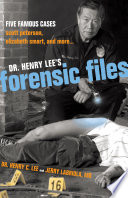 Dr  Henry Lee s Forensic Files