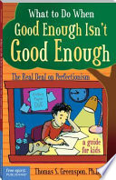 What to Do When Good Enough Isn t Good Enough