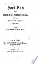 Hand-Buch der praktischen Landwirthschaft