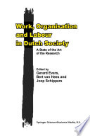 Work, Organisation and Labour in Dutch Society